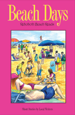 Beach Days, a collection of short stories about Rehoboth Beach